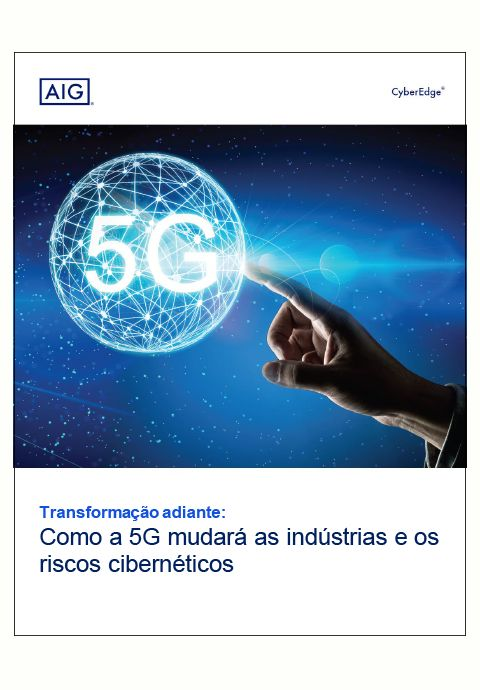 Como a 5G mudará as indústrias e os riscos cibernéticos