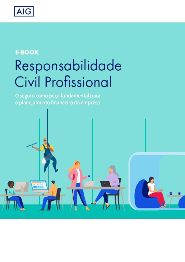 Responsabilidade Civil: O Seguro como peça fundamental para o planejamento financeiro da empresa